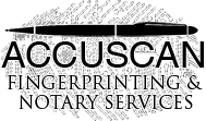 Accuscan Live Scan Fingerprinting & Notary | Rancho Cucamonga, CA | 909-262-7525
